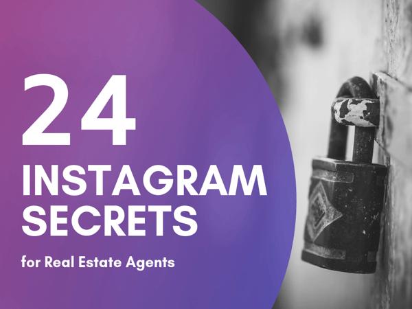 24 Instagram Secrets for Real Estate Agents