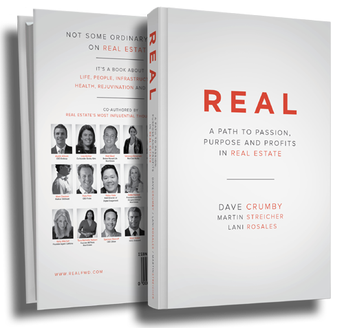 REAL: a path to passion, purpose and profits in real estate